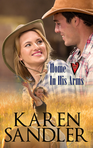 Hart Valley Series - Home in His Arms